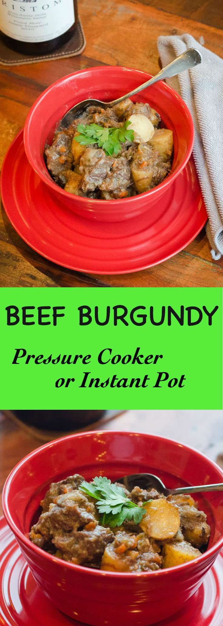 Beef Burgundy in a Pressure Cooker or Instant Pot is amazing....and cuts hours off of the usual crock pot time